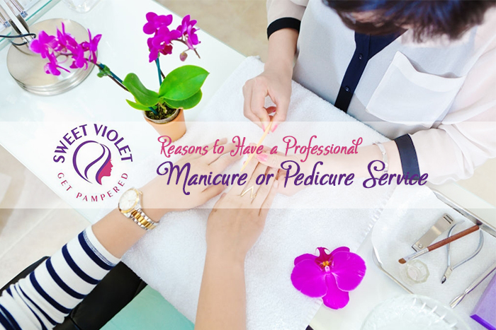 Reasons to Have a Professional Manicure or Pedicure Service