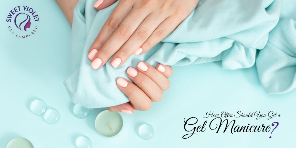 How Often Should You Get A Gel Manicure?