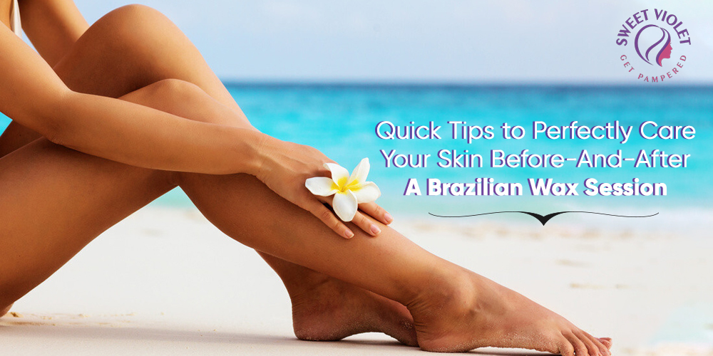 Quick Tips To Perfectly Care Your Skin Before-And-After A Brazilian Wax Session
