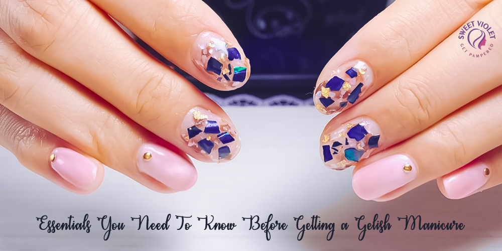 Essentials You Need To Know Before Getting a Gelish Manicure!