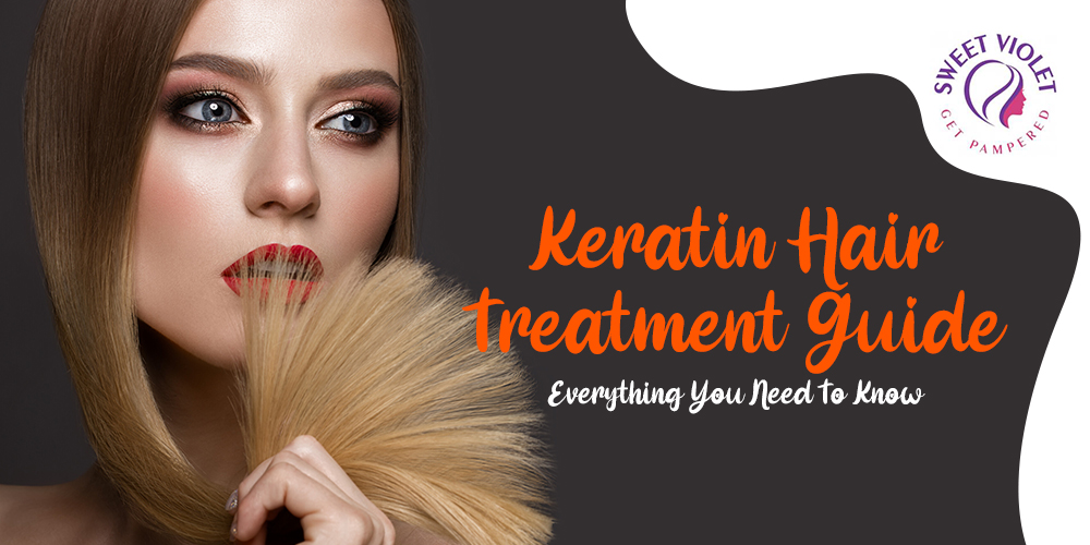 Keratin Hair Treatment Guide: Everything You Need To Know