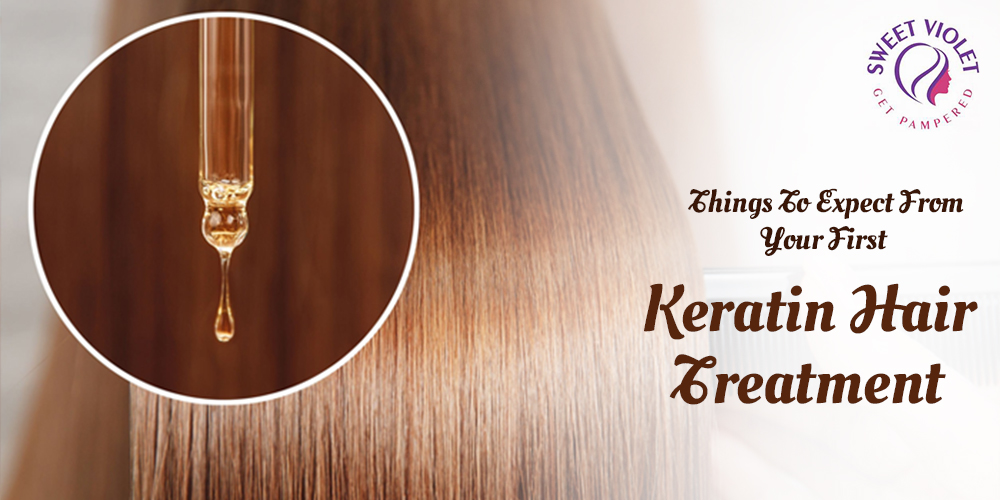 Things To Expect From Your First Keratin Hair Treatment